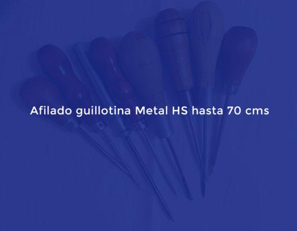 Afilado guillotina Metal HS hasta 70 cms