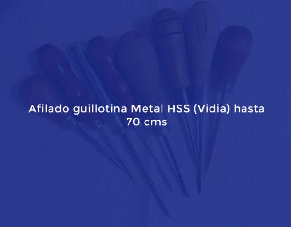Afilado guillotina Metal HSS Vidia) hasta 70 cms